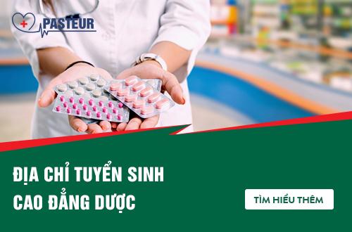 Cao đẳng Dược 212 Hoàng Quốc Việt quận Cầu Giấy Hà Nội tư vấn tuyển sinh 2018