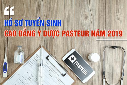 Hồ sơ đăng ký xét tuyển Trường Cao đẳng Y Dược Pasteur Hà Nội