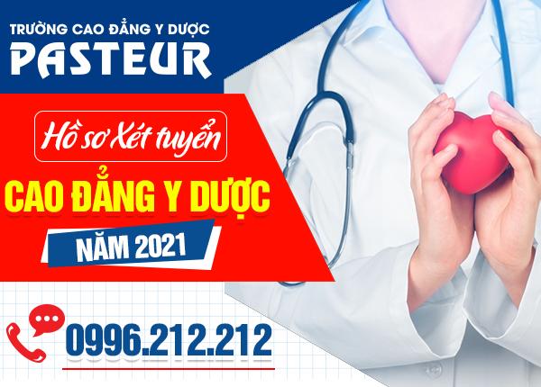 Hồ sơ xét tuyển Cao đẳng Y Dược Pasteur năm 2021