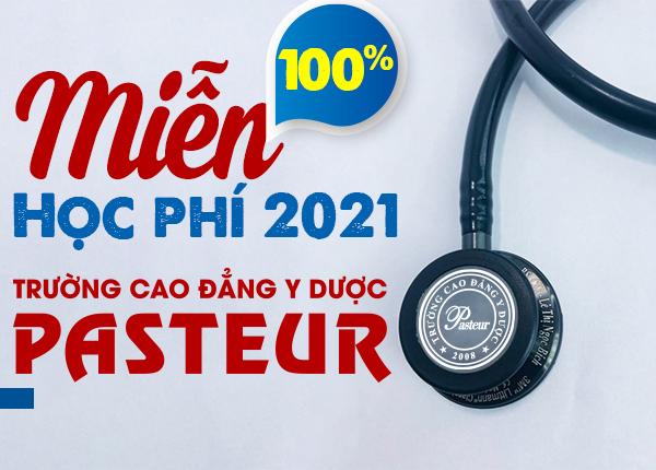 Miễn 100% học phí Cao đẳng Y Dược Pasteur năm 2021 cho học sinh giỏi 3 năm