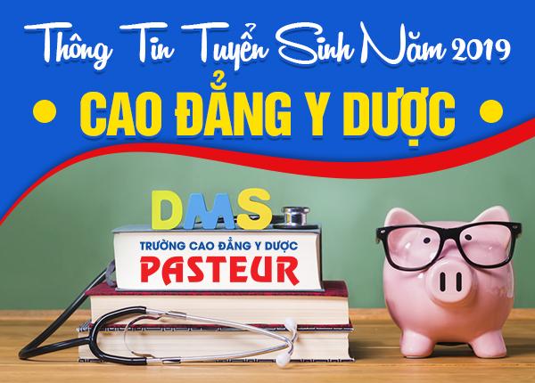 Điểm chuẩn Trường Cao đẳng Y Dược Pasteur Hà Nội năm 2019 là bao nhiêu?