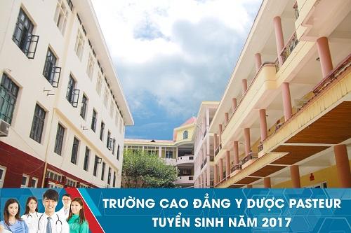 Trường Cao đẳng Y Dược Pasteur tuyển sinh 2017