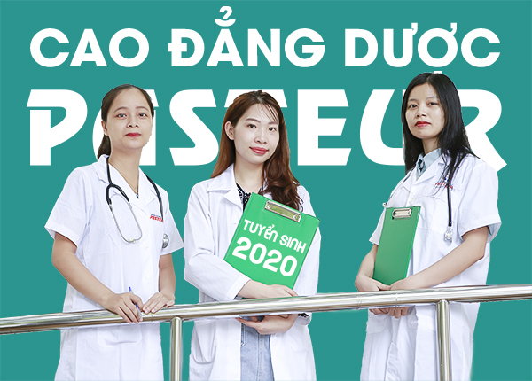 Trường Cao đẳng Y Dược Pasteur tuyển sinh Cao đẳng Dược