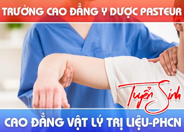 Trường Cao đẳng Y Dược Pasteur đào tạo Cao đẳng Vật lý trị liệu