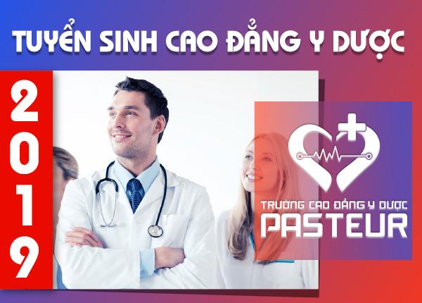 Cao đẳng Y Dược Pasteur tuyển sinh năm 2019