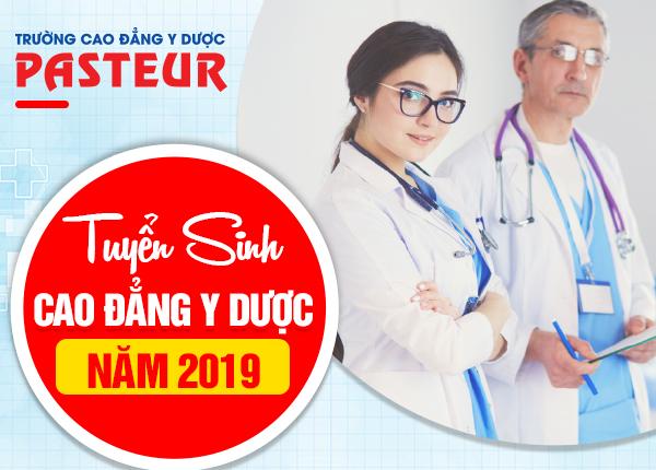 Trường Cao đẳng Y Dược Pasteur tuyển sinh Cao đẳng Y Dược  năm 2019