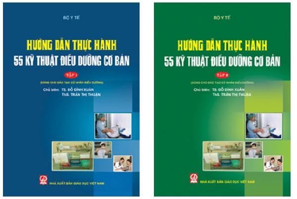 Tài liệu: Hướng dẫn thực hành 55 kỹ thuật điều dưỡng cơ bản (Tập 1 + 2)
