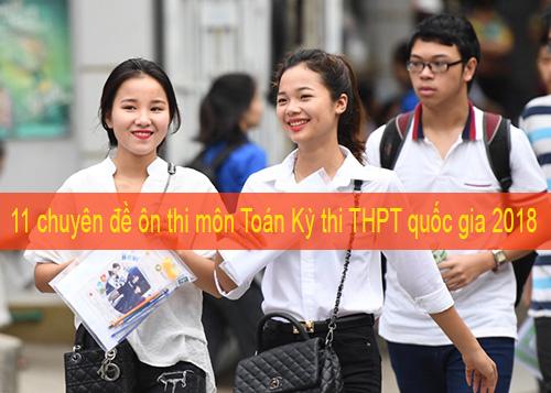 Ôn thi đại học môn toán theo chuyên đề - Tài liệu 11 chuyên đề ôn thi môn Toán thi THPT quốc gia - tài liệu ôn thi đại học môn toán năm 2018