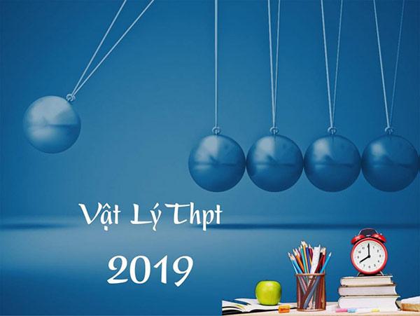 Phân bố thời gian làm bài thi môn Vật lý THPT quốc gia 2019 như thế nào?